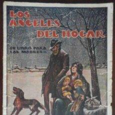 Coleccionismo de Revistas y Periódicos: LOS ÁNGELES DEL HOGAR. UN LIBRO PARA LAS MADRES. POR LUIS DE VAL. ED. CASTRO. AÑOS 30.. Lote 195495880