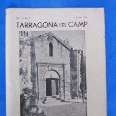 Coleccionismo de Revistas y Periódicos: REVISTA TARRAGONA I EL CAMP. NÚM 9 - ANY 2. 30 15 MAIG 1936.. Lote 195495991