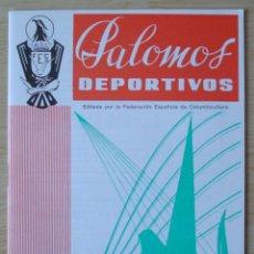 Coleccionismo de Revistas y Periódicos: PALOMOS DEPORTIVOS (REVISTA DE LA COLOMBICULTURA ESPAÑOLA) : NUMERO 56 - SEPTIEMBRE 1976. Lote 195501000