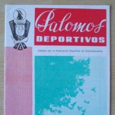 Coleccionismo de Revistas y Periódicos: PALOMOS DEPORTIVOS (REVISTA DE LA COLOMBICULTURA ESPAÑOLA) : NUMERO 60 - SEPTIEMBRE 1977. Lote 195501380