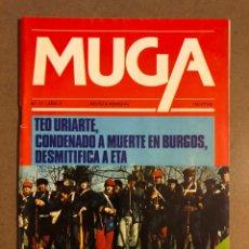 Coleccionismo de Revistas y Periódicos: MUGA N° 17 (1981). TEO URIARTE CONDENADO A MUERTE EN BURGOS DESMITIFOCA A ETA,..,. Lote 195513207