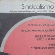 Coleccionismo de Revistas y Periódicos: SINDICALISMO.REVISTA INDEPENDIENTE. INSPIRACION ANARQUISTA. LOS 18 NUMEROS PUBLICADOS DE 1975 A 1977. Lote 195516030