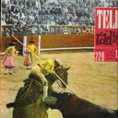 Coleccionismo de Revistas y Periódicos: REVISTA TELE RADIO Nº 229,14-20 MAYO 1962, LA MAESTRANZA, PERRY MASON. Lote 195516177