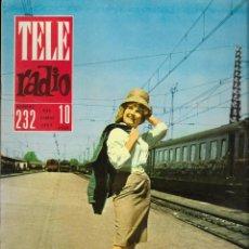 Coleccionismo de Revistas y Periódicos: REVISTA TELE RADIO Nº 232, 4-10 JUNIO 1962, ROSA ALVAREZ. Lote 195516641