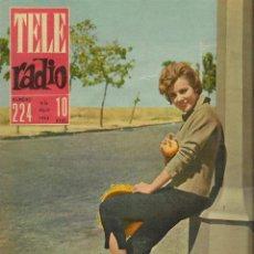 Coleccionismo de Revistas y Periódicos: REVISTA TELE RADIO Nº 224, 9-15 ABRIL 1962, ELENA MARIA TEJEIRA, PINA PELLICER. Lote 195517195