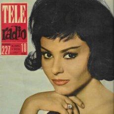 Coleccionismo de Revistas y Periódicos: REVISTA TELE RADIO Nº 227, 30 ABRIL- 6 MAYO 1962, MARUJITA DIAZ, REAL MADRID EN PAGINAS INTERIORES. Lote 195517427