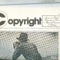 Coleccionismo de Revistas y Periódicos: NUMULITE * COPYRIGHT ASSOCIACIÓ DE FOTÒGRAFS PROFESSIONALS PREMSA FOTÓGRAFO MEDIOS DE COMUNICACIÓN. Lote 195529885