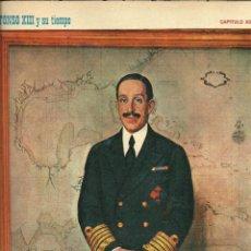 Coleccionismo de Revistas y Periódicos: FASCÍCULO REY ALFONSO XIII Y SU TIEMPO FOTOS COLECCIONABLE CAPÍTULO XII. Lote 195538236