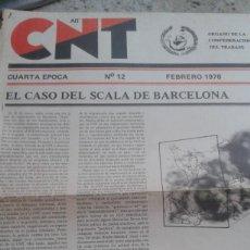 Coleccionismo de Revistas y Periódicos: LA CNT ANTE EL CASO SCALA DE BARCELONA. 2 PAGINAS EXTRAIDAS DEL PERIODICO CNT Nº 12. FEBRERO 1978. Lote 195542837