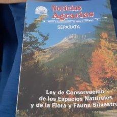 Coleccionismo de Revistas y Periódicos: REVISTA INSTITUCIONAL NOTICIAS AGRARIAS SEPARATA LEY CONSERVACIÓN ESPACIOS NATURALES FLORA FAUNA. Lote 195546912