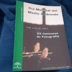 Coleccionismo de Revistas y Periódicos: FOLLETO INSTITUCIONAL JUNTA ANDALUCÍA XX CONCURSO FOTOGRAFIA DIA MUNDIAL MEDIO AMBIENTE 2003. Lote 195547816