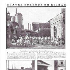 Coleccionismo de Revistas y Periódicos: 1911 HOJA REVISTA BILBAO HUELGA MILITARES CUSTODIANDO ALTOS HORNOS BARRICADAS BARACALDO HUELGUISTAS. Lote 195550353