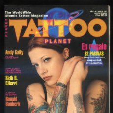Coleccionismo de Revistas y Periódicos: *TATTOO PLANET* LOTE 11 NÚMEROS: 1-3-6-7-8-9-10-11-12-15-16. AÑOS 1997-1999.. Lote 195551798