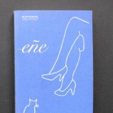 Coleccionismo de Revistas y Periódicos: EÑE. REVISTA PARA LEER NÚMERO 1 – LA NOCHE – ILUSTRACIONES: EDUARDO ARROYO – 2005. Lote 195728317