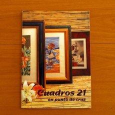 Coleccionismo de Revistas y Periódicos: REVISTA - CUADROS 21 EN PUNTO DE CRUZ - CON PATRONES - EDICIONES MUESTRAS Y MOTIVOS. Lote 207118761