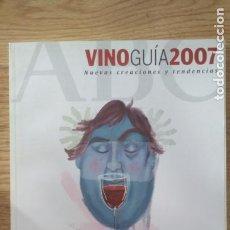 Coleccionismo de Revistas y Periódicos: VINO GUIA 2007 ABC. Lote 195791570