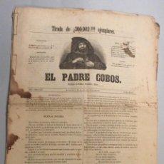 Coleccionismo de Revistas y Periódicos: PADRE COBOS ,17 NÚMEROS Y UN SUPLEMENTO -MARZO 1855. Lote 195872651