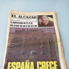 Coleccionismo de Revistas y Periódicos: EL ALCAZAR. MANIFESTACIÓN 22-N, 1981. MÁS GRANDE QUE LA DEL 23-N,80. ESPECTACULAR.. Lote 195995696