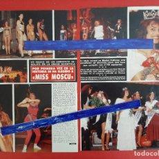 Coleccionismo de Revistas y Periódicos: MISS MOSCU 1988 - MARIYA KALININA - - RECORTE 3 PAG - REVISTA HOLA AÑO 1988. Lote 196267087