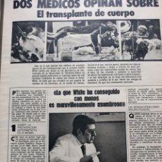 Coleccionismo de Revistas y Periódicos: DOS MEDICOS OPINAN SOBRE EL TRASPLANTE DE CUERPO. REPORTAJE DE 3 PÁGINAS AÑO 1973. Lote 196475493