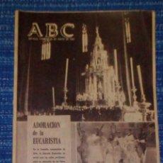 Coleccionismo de Revistas y Periódicos: VENDO ABC, SEVILLA VIERNES: 26/5/1967 (ADORACIÓN DE LA EUCARISTÍA), VER MAS FOTOS.. Lote 196564329