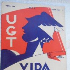 Coleccionismo de Revistas y Periódicos: VIDA SINDICAL. UGT. Nº 118, JULIO 1937. Lote 196621560