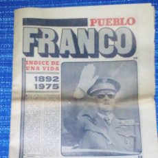 Coleccionismo de Revistas y Periódicos: VENDO PERIÓDICO (PUEBLO), FRANCO INDICE DE UNA VIDA 1892/1975 Nº EXTRAORDINARIO (VER MAS FOTOS).. Lote 196815655