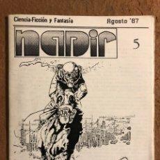 Coleccionismo de Revistas y Periódicos: NADIR N° 5 (SANTIAGO DE CHILE 1987). HISTÓRICO FANZINE ORIGINAL DE CIENCIA FICCIÓN Y FANTASÍA. Lote 196938075