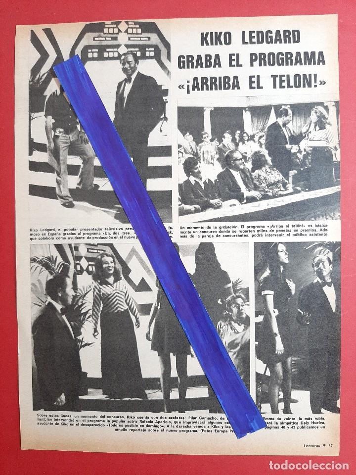 KIKO LEDGARD GRABA ARRIBA EL TELON - - RECORTE 1 PAG - REVISTA LECTURAS AÑO 1975 (Coleccionismo - Revistas y Periódicos Modernos (a partir de 1.940) - Otros)