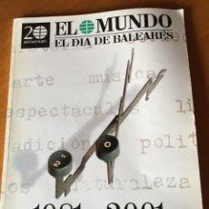 Coleccionismo de Revistas y Periódicos: 1981-2001 EL MUNDO/EL DÍA DE BALEARES. Lote 197096191