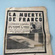 Coleccionismo de Revistas y Periódicos: LA MUERTE DE FRANCO. DIARIO LIBERTAD. 20 NOV 1975. DIARIO FALANGISTA CREADO POR ONÉSIMO REDONDO 1931. Lote 197128023