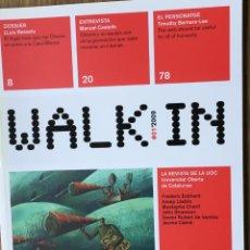 Coleccionismo de Revistas y Periódicos: WALK IN Nº 1, 2009. Lote 197195260
