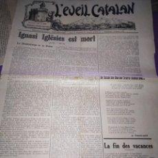 Coleccionismo de Revistas y Periódicos: L EVEIL CATALANA 13 OCTOBRE 1928 PERPIGNAR IGNASI ILESIES EST MORT. Lote 197340607
