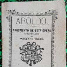 Coleccionismo de Revistas y Periódicos: AROLDO - ÓPERA DEL MAESTRO VERDI - 1872 - J.ROCA Y BROS, ED. BARCELONA - PJRB. Lote 197370776