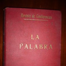 Collezionismo di Riviste e Giornali: LA PALABRA REVISTA DE CONFERENCIAS QUINCENAL AÑO 1913 MADRID AÑO I NUM I AL NUM 24. Lote 197370980