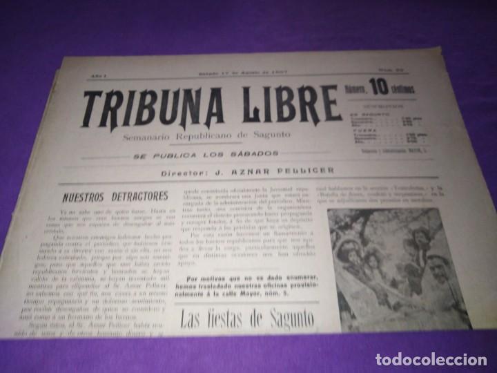TRIBUNA LIBRE SEMANARIO REPUBLICANO DE SAGUNTO 1907 J.AZANR PELLICER LAS FIESTAS DE SAGUNTO (Coleccionismo - Revistas y Periódicos Antiguos (hasta 1.939))