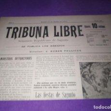Coleccionismo de Revistas y Periódicos: TRIBUNA LIBRE SEMANARIO REPUBLICANO DE SAGUNTO 1907 J.AZANR PELLICER LAS FIESTAS DE SAGUNTO. Lote 197397911