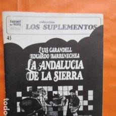 Coleccionismo de Revistas y Periódicos: CUADERNOS PARA EL DIALOGO Nº 45 LOS SUPLEMENTOS - LUIS CARANDELL EDUARDO BARRENECHEA ANDALUCIA 1974. Lote 197415711