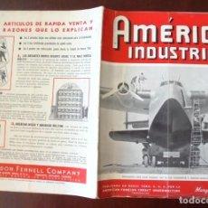Coleccionismo de Revistas y Periódicos: REVISTA AMÉRICA INDUSTRIAL MARZO 1941 NUEVA YORK, AMERICAN FOREIGN CREDIT UNDERWRITERS, CORPORATIO. Lote 197857187