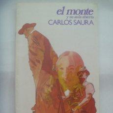 Coleccionismo de Revistas y Periódicos: EL MONTE Y SU AULA ABIERTA: CARLOS SAURA. SEVILLA, 1983. PORTADA ENRIC, ILUSTRACIONES ANTONIO SAURA. Lote 197975205