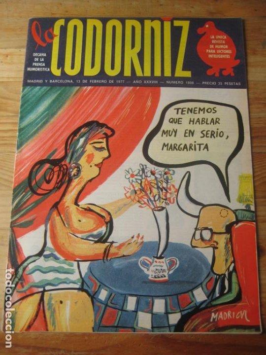REVISTA LA CODORNIZ Nº 1808 - 13 FEBRERO 1977 - PORTADA MADRIGAL (Coleccionismo - Revistas y Periódicos Modernos (a partir de 1.940) - Otros)