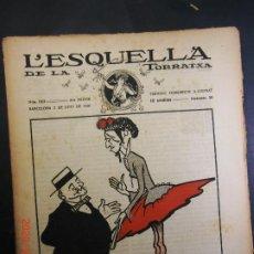 Coleccionismo de Revistas y Periódicos: L´ESQUELLA DE LA TORRATXA- LOT DE 16 EJEM. ANYS 16. Lote 198607601