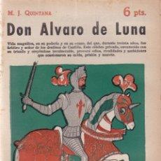 Coleccionismo de Revistas y Periódicos: DON ALVARO DE LUNA - M. J. QUINTANA - REVISTA NOVELAS Y CUENTOS Nº 1533 / 1960. Lote 198625848