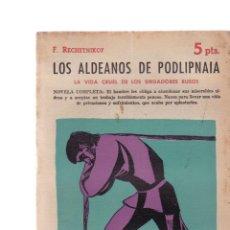 Coleccionismo de Revistas y Periódicos: LOS ALDEANOS DE PODLOPNAIA - F. RECHETNIKOF - REVISTA NOVELAS Y CUENTOS Nº 1459 / ABRIL 1959. Lote 198627171