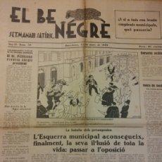 Coleccionismo de Revistas y Periódicos: EL BE NEGRE. ANY II NÚM 39. BARCELONA,MARÇ 1932. SETMANARI SATÍRIC.. Lote 198676795