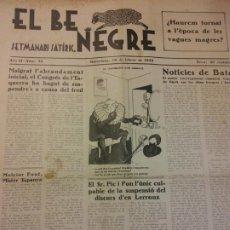 Coleccionismo de Revistas y Periódicos: EL BE NEGRE. ANY II NÚM 35. BARCELONA, FEBRER 1932. SETMANARI SATÍRIC.. Lote 198676911