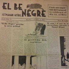 Coleccionismo de Revistas y Periódicos: EL BE NEGRE. ANY II NÚM 34. BARCELONA, FEBRER 1932. SETMANARI SATÍRIC.. Lote 198676936