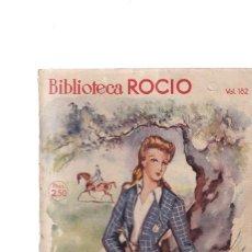 Coleccionismo de Revistas y Periódicos: Y ÉL ERA ÉL - CHARITO TORRES - EDICIONES BETIS / ROCIO Nº 182 . Lote 198898996
