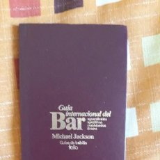 Coleccionismo de Revistas y Periódicos: GUÍA INTERNACIONAL DEL BAR. Lote 200244102