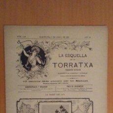 Coleccionismo de Revistas y Periódicos: LA ESQUELLA DE LA TORRATXA . REVISTA REPUBLICANA Y ANTICLERICAL . ABRIL 1900. Lote 200272235